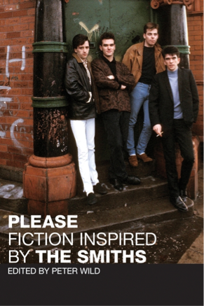 Please - Fiction Inspired by The Smiths
